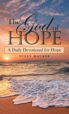 The God of Hope: A Daily Devotional for Hope Cover Image