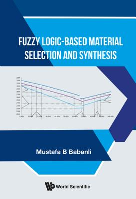 Fuzzy Logic-Based Material Selection and Synthesis Cover Image
