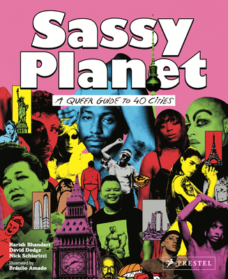 Sassy Planet: A Queer Guide to 40 Cities, Big and Small Cover Image