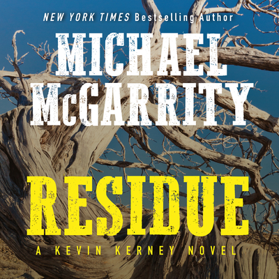 Residue: A Kevin Kerney Novel Cover Image
