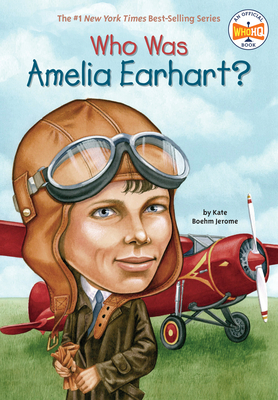 Who Was Amelia Earhart? (Who Was?) Cover Image