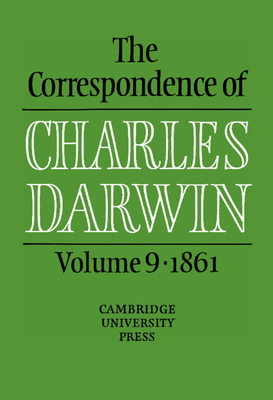 The Correspondence of Charles Darwin: Volume 9, 1861 Cover Image