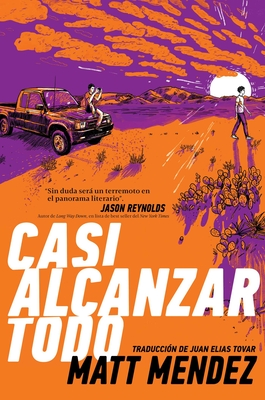 Cover for Casi alcanzar todo (Barely Missing Everything)