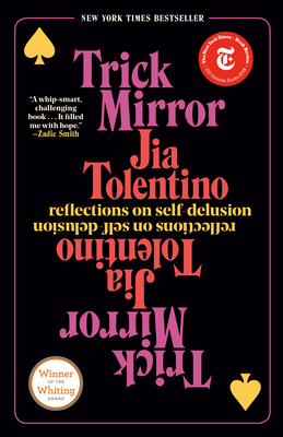 Trick Mirror: Reflections on Self-Delusion Cover Image