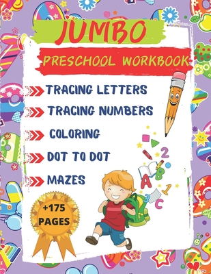 Jumbo Preschool Workbook: Big Activity Workbook for Toddlers & Kids, ABC Trace Letters Colored Book, Fun Activities With Coloring, Dot to Dot, M Cover Image