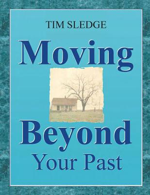 Moving Beyond Your Past Cover Image