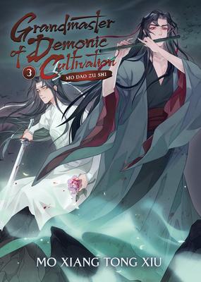Grandmaster of Demonic Cultivation: Mo Dao Zu Shi (Novel) Vol. 3 Cover Image