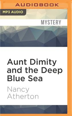 Aunt Dimity and the Deep Blue Sea Cover Image