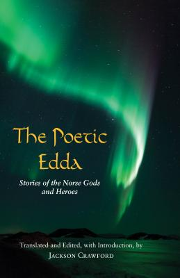 The Poetic Edda: Stories of the Norse Gods and Heroes Cover Image