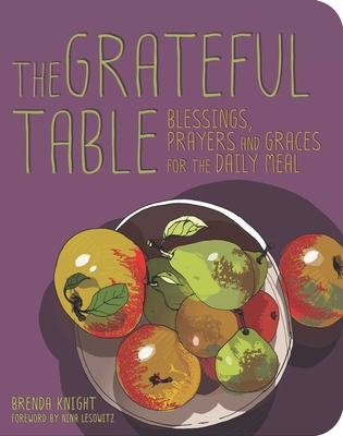 Grateful Table: Blessings, Prayers and Graces