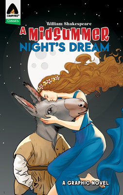 A Midsummer Night's Dream: A Graphic Novel (Campfire Classic) Cover Image