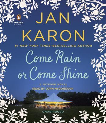 Come Rain or Come Shine (A Mitford Novel #13) Cover Image