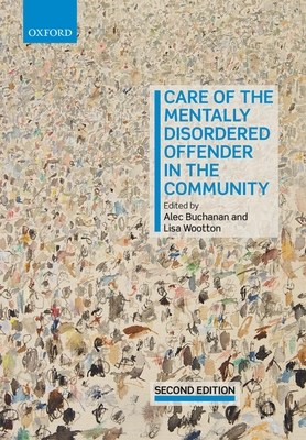 Care of the Mentally Disordered Offender in the Community Cover Image