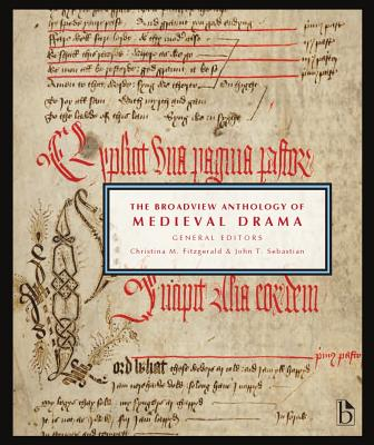 The Broadview Anthology of Medieval Drama Cover Image
