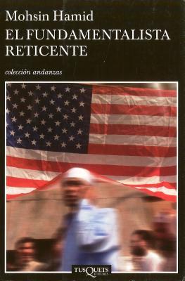 El Fundamentalista Reticente = The Reluctant Fundamentalist Cover Image