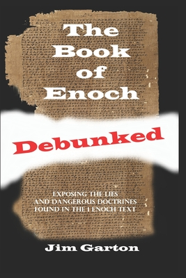 The Book of Enoch Debunked Cover Image