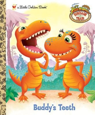 Buddy's Teeth (Dinosaur Train) Cover