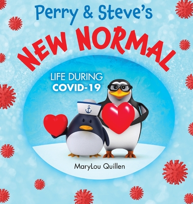 Perry and Steve's New Normal: Life During COVID-19 Cover Image