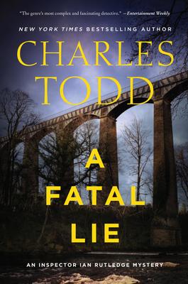 A Fatal Lie: A Novel (Inspector Ian Rutledge Mysteries #23) Cover Image