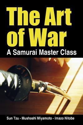 The Art of War, a Samurai Master Class Cover