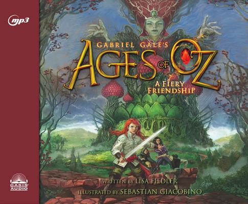 A Fiery Friendship (Ages of Oz #1) Cover Image