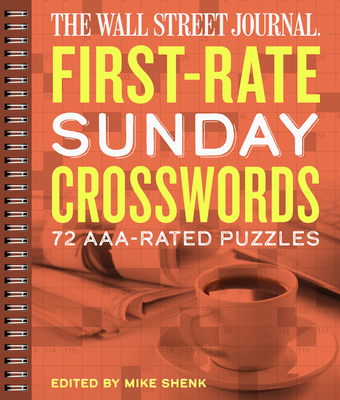The Wall Street Journal First-Rate Sunday Crosswords, 7: 72 Aaa-Rated Puzzles Cover Image