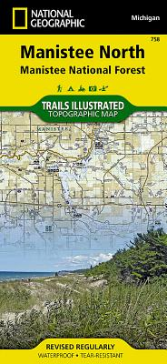 Manistee North [Manistee National Forest] (National Geographic Trails Illustrated Map #758) Cover Image