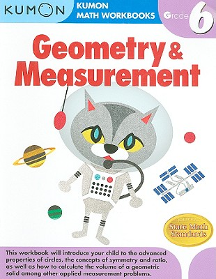 Geometry & Measurement, Grade 6 (Kumon Math Workbooks) Cover Image