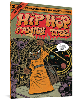 Hip Hop Family Tree Book 2: 1981-1983 Cover Image