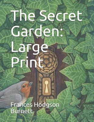 The Secret Garden: Large Print Cover Image