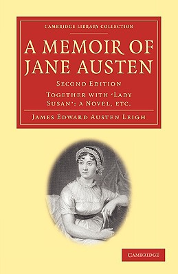 A Memoir of Jane Austen (Cambridge Library Collection - Literary Studies) Cover Image