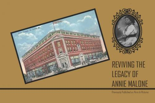 Reviving The Legacy of Annie Malone Cover Image