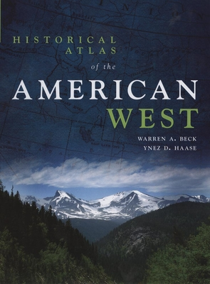Historical Atlas of the American West Cover Image