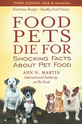 Food Pets Die for: Shocking Facts about Pet Food Cover Image