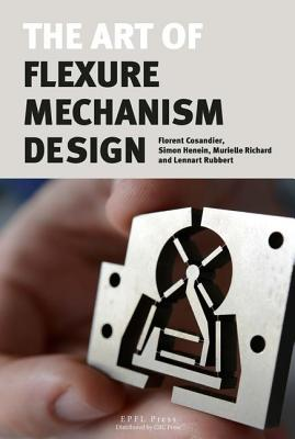 The Art of Flexure Mechanism Design Cover Image