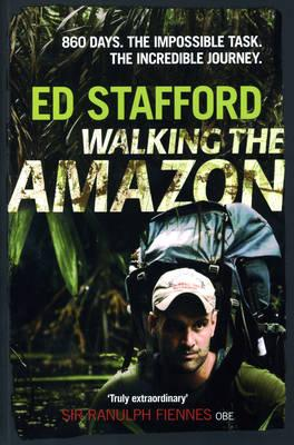 Walking the Amazon: 861 Days Cover Image