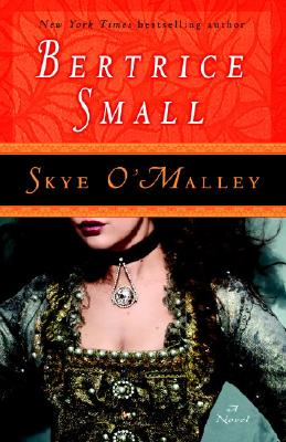 Skye O'Malley: A Novel (O'Malley Saga #1) Cover Image