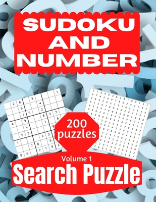Sudoku And Number Search Puzzle: Large Print Activity Puzzle Book for Adults and Seniors with Solutions Vol 1 Cover Image