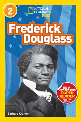 National Geographic Readers: Frederick Douglass (Level 2) (Readers Bios) Cover Image