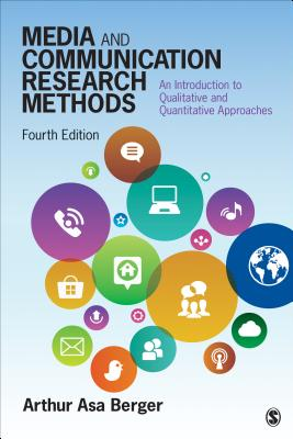 Media and Communication Research Methods: An Introduction to Qualitative and Quantitative Approaches Cover Image