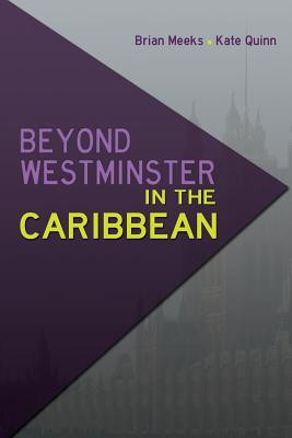 Beyond Westminster in the Caribbean Cover Image