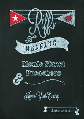 Riffs & Meaning: Manic Street Preachers and Know Your Enemy Cover Image