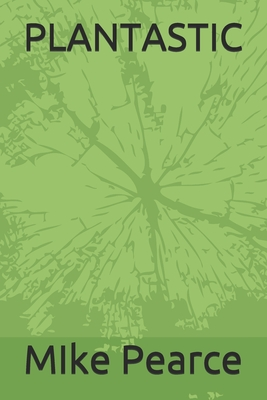 Plantastic (Volume #14) Cover Image