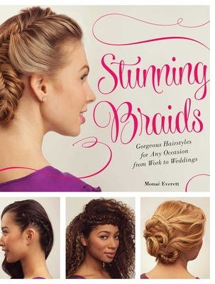Stunning Braids: Step-by-Step Guide to Gorgeous Statement Hairstyles Cover Image