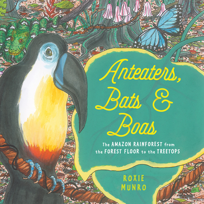 Cover for Anteaters, Bats & Boas