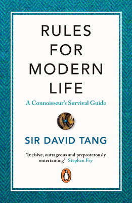 Rules for Modern Life: A Connoisseur's Survival Guide Cover Image