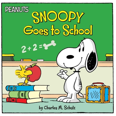 Snoopy Goes to School (Peanuts) Cover Image
