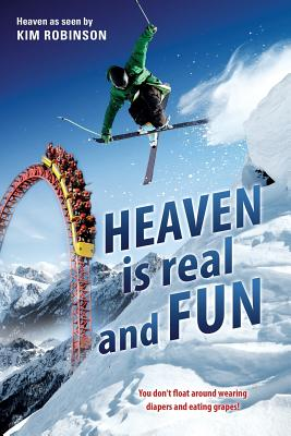 HEAVEN IS real and FUN Cover Image