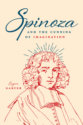 Spinoza and the Cunning of Imagination Cover Image