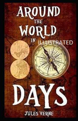 Around the World in Eighty Days Illustrated Cover Image